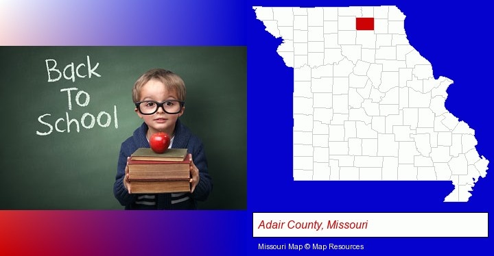 the back-to-school concept; Adair County, Missouri highlighted in red on a map