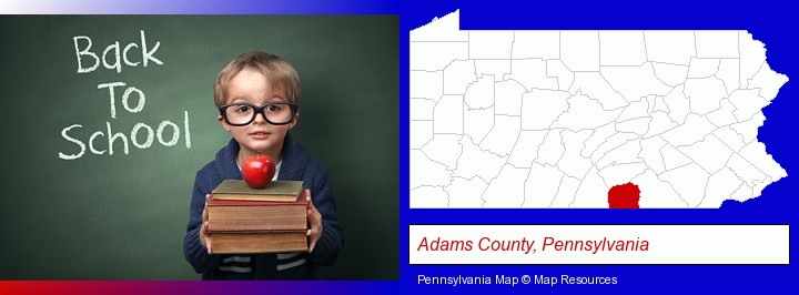 the back-to-school concept; Adams County, Pennsylvania highlighted in red on a map
