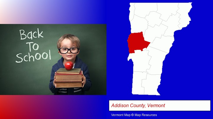 the back-to-school concept; Addison County, Vermont highlighted in red on a map