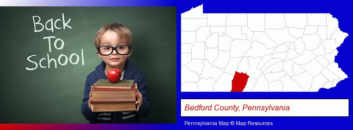 the back-to-school concept; Bedford County, Pennsylvania highlighted in red on a map