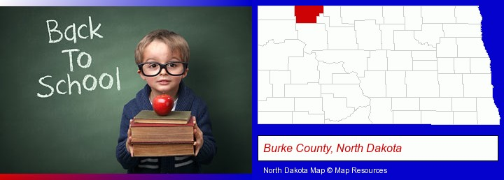 the back-to-school concept; Burke County, North Dakota highlighted in red on a map
