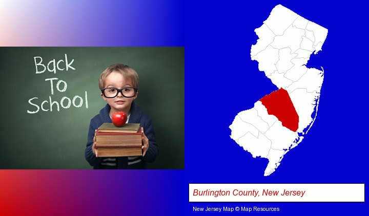 the back-to-school concept; Burlington County, New Jersey highlighted in red on a map