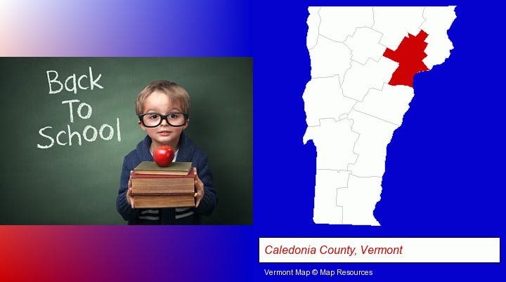 the back-to-school concept; Caledonia County, Vermont highlighted in red on a map