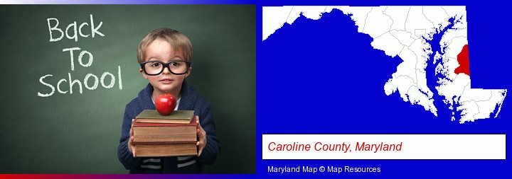 the back-to-school concept; Caroline County, Maryland highlighted in red on a map