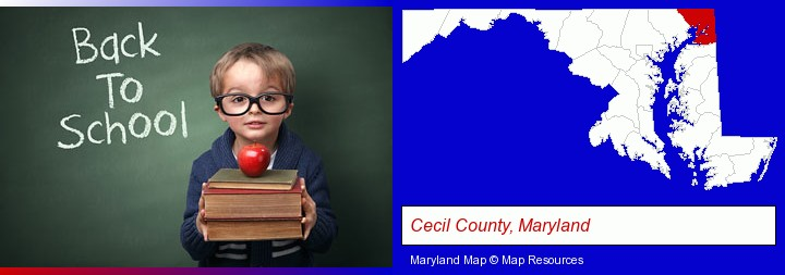 the back-to-school concept; Cecil County, Maryland highlighted in red on a map