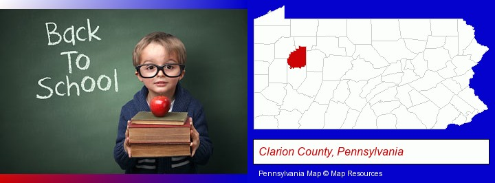the back-to-school concept; Clarion County, Pennsylvania highlighted in red on a map