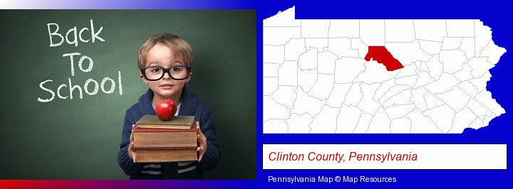 the back-to-school concept; Clinton County, Pennsylvania highlighted in red on a map