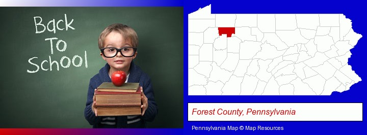 the back-to-school concept; Forest County, Pennsylvania highlighted in red on a map