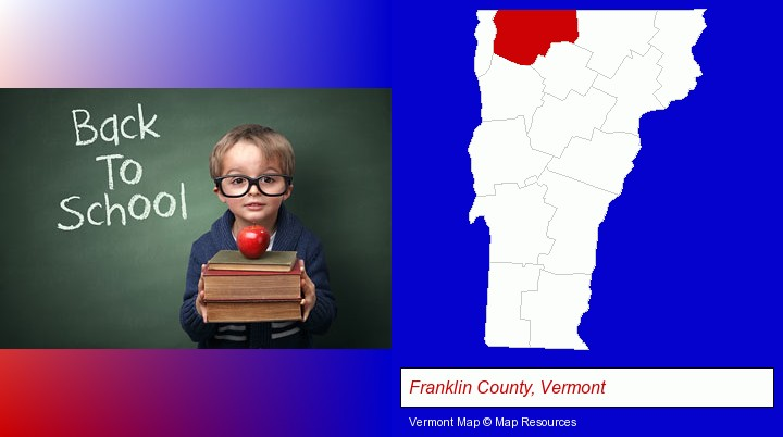 the back-to-school concept; Franklin County, Vermont highlighted in red on a map