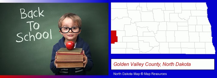 the back-to-school concept; Golden Valley County, North Dakota highlighted in red on a map