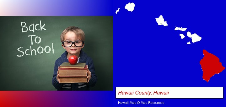 the back-to-school concept; Hawaii County, Hawaii highlighted in red on a map