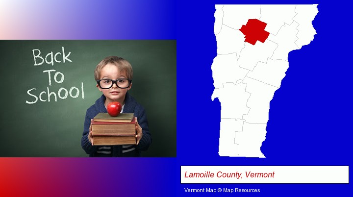 the back-to-school concept; Lamoille County, Vermont highlighted in red on a map