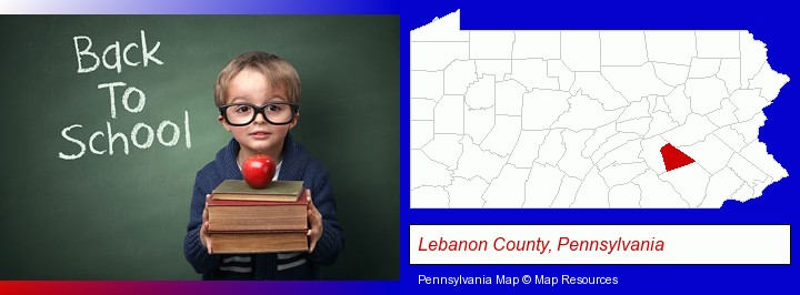 the back-to-school concept; Lebanon County, Pennsylvania highlighted in red on a map