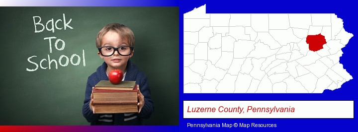 the back-to-school concept; Luzerne County, Pennsylvania highlighted in red on a map