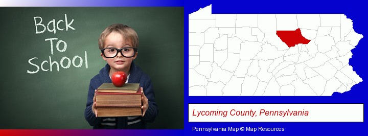the back-to-school concept; Lycoming County, Pennsylvania highlighted in red on a map