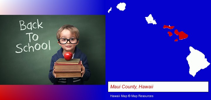 the back-to-school concept; Maui County, Hawaii highlighted in red on a map