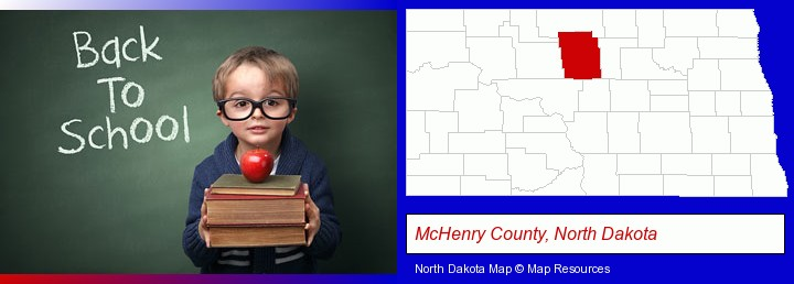 the back-to-school concept; McHenry County, North Dakota highlighted in red on a map