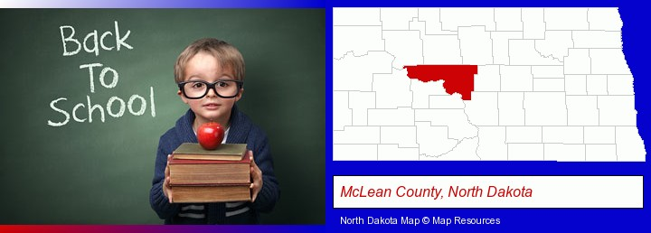 the back-to-school concept; McLean County, North Dakota highlighted in red on a map