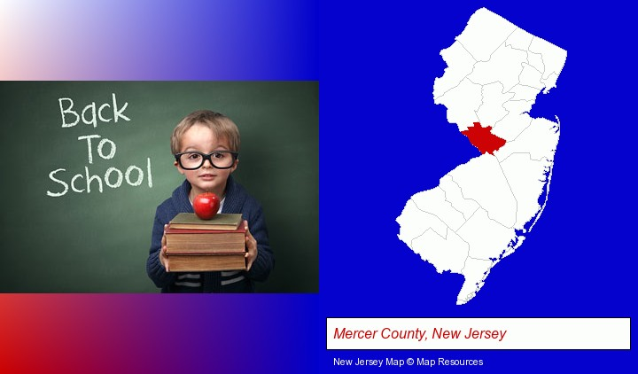 the back-to-school concept; Mercer County, New Jersey highlighted in red on a map