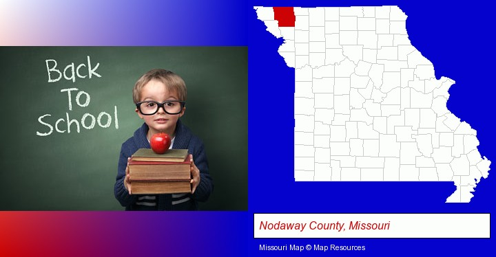 the back-to-school concept; Nodaway County, Missouri highlighted in red on a map