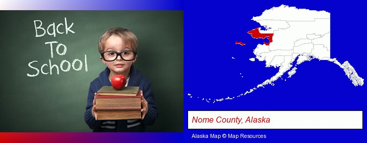 the back-to-school concept; Nome County, Alaska highlighted in red on a map