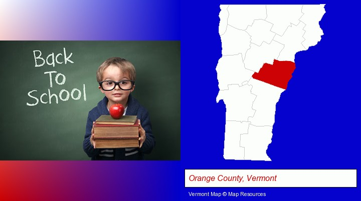 the back-to-school concept; Orange County, Vermont highlighted in red on a map