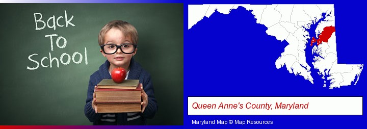 the back-to-school concept; Queen Anne's County, Maryland highlighted in red on a map