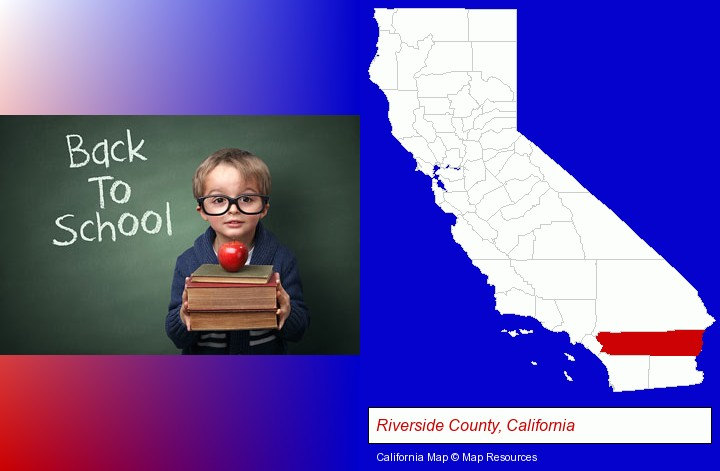 the back-to-school concept; Riverside County, California highlighted in red on a map