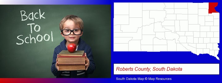 the back-to-school concept; Roberts County, South Dakota highlighted in red on a map