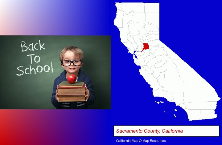 the back-to-school concept; Sacramento County, California highlighted in red on a map