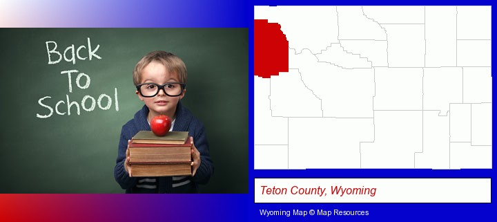 the back-to-school concept; Teton County, Wyoming highlighted in red on a map
