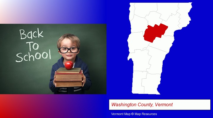the back-to-school concept; Washington County, Vermont highlighted in red on a map