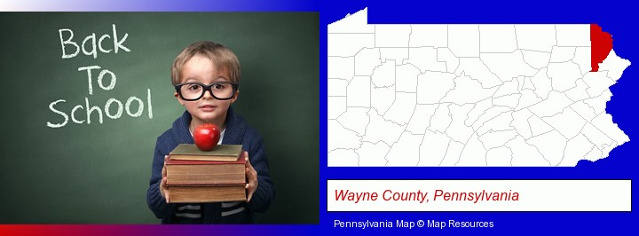 the back-to-school concept; Wayne County, Pennsylvania highlighted in red on a map