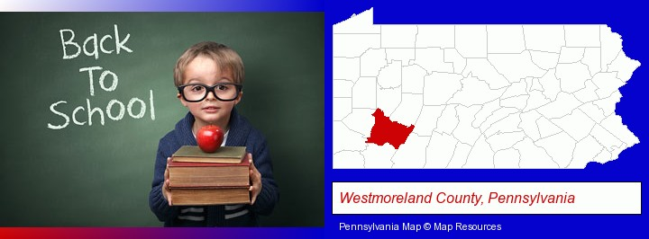 the back-to-school concept; Westmoreland County, Pennsylvania highlighted in red on a map