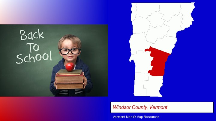 the back-to-school concept; Windsor County, Vermont highlighted in red on a map